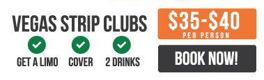Limo, cover and two drinks for $35-$40 each at Las Vegas Strip Clubs